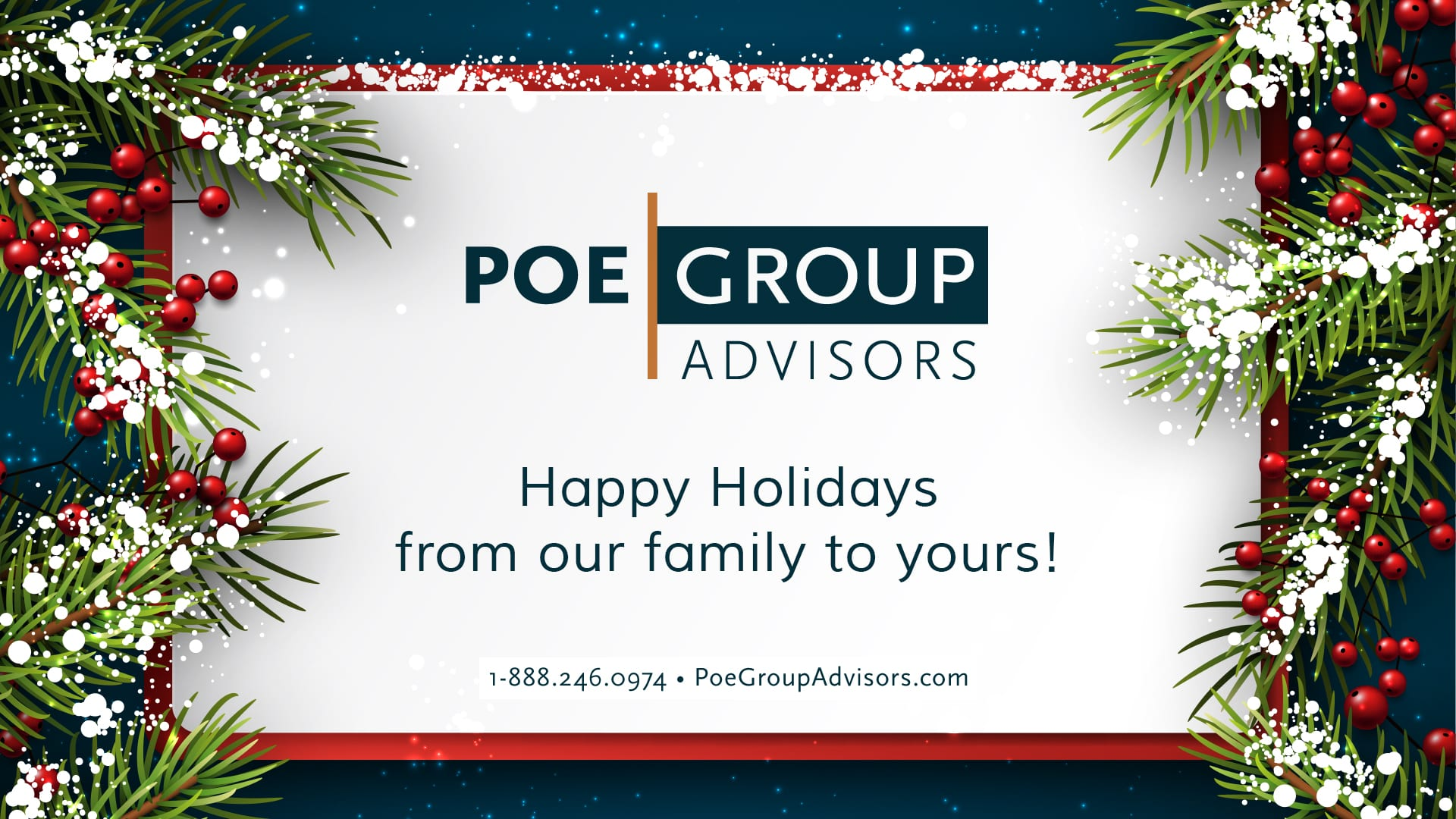 Happy Holidays from Poe Group Advisors