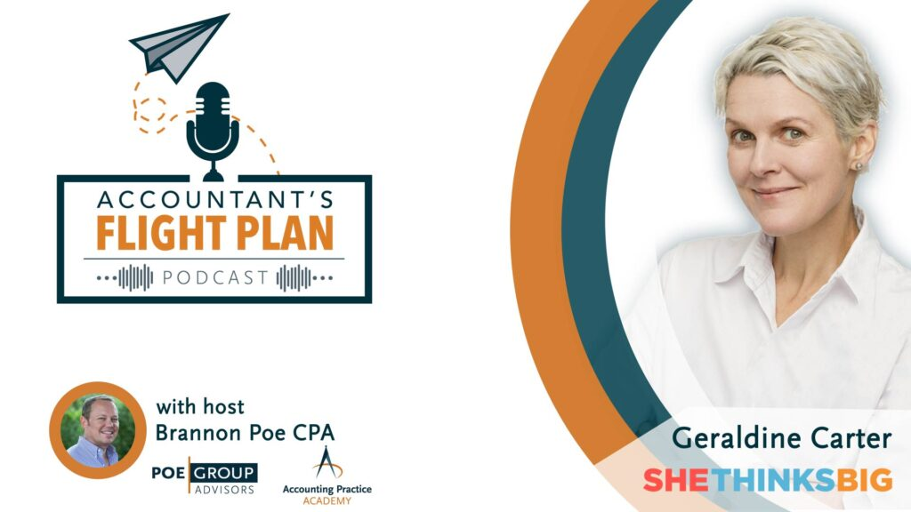 Why You Need to Leave Billable Hours Behind with Geraldine Carter | Accountant's Flight Plan Podcas